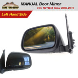 Left Manual Door Mirror Fits TOYOTA Hilux 2005-2015 UTE LHS 2WD 4WD KUN GGN 879400K011