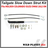 TAILGATE STRUT KIT Fits HOLDEN COLORADO ISUZU DMAX 2012 ON REAR GAS STRUT DAMPER SLOW DOWN